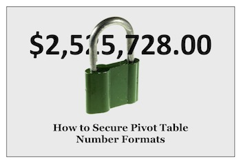 [Image] How to lock down your Pivot Table number format