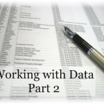 Working with Data in Excel Part 2: Fine Techniques for Excel Lists, Drop Downs and Data Validation