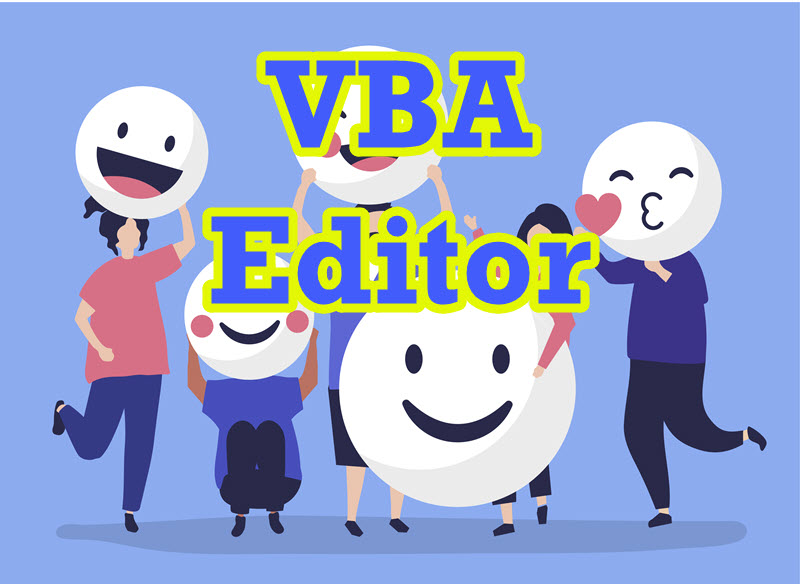 [IMAGE] Happy VBA Editor