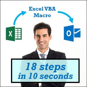 VBA Case Study – #1 Sheet Saver and Sender Macro (18 steps in 10 seconds)